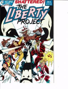Lot Of 2 Comic Books Eclipse The Liberty Project #8 and #7 ON7