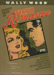 WALLY WOOD Classic Tales of TORRID ROMANCE HC Slipcase sealed 1st, MIP, NM 2015