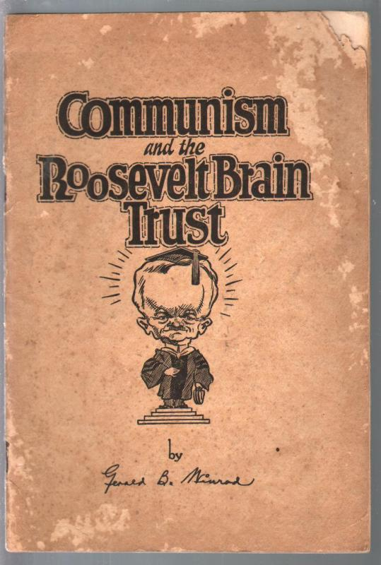 Communism & The Roosevelt Brain Trust 1933-Gerald B Winrod-G