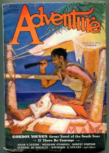 Adventure Pulp June 1st 1931-If There Be Courage- Robert Simpson VG+