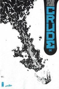 CRUDE #1, NM, Ashcan, Orlando, Brown, 2018, more Promo /items in store
