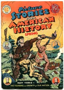 Picture Stories From American History #3 1947- Daniel Boone- EC Golden Age FN-
