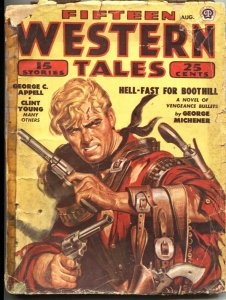 FIFTEEN WESTERN TALES--AUG 1949-WILD BILL LONGLEY-GUNFIGHTS-PULP THRILL