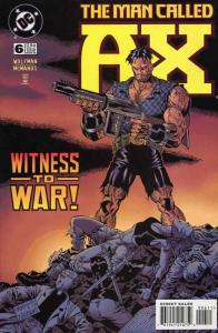 Man Called A-X, The (DC) #6 VF/NM; DC   save on shipping - details inside