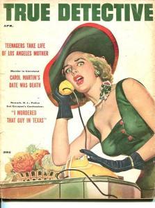 TRUE DETECTIVE-APRIL 1956-G-MURDER-KIDNAP-RAPE-STRANGLING-JOE LITTLE COVER- G
