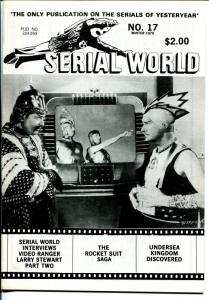 Serial World #17 1979-Undersea Kingdom-Rocket Suit Saga-movie serials-FN