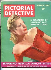 PICTORIAL DETECTIVE #1 3/45-PULP-Priscilla Lane-SOUTHERN STATES PEDIGREE- vf/nm