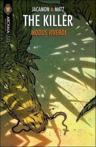 Killer Modus Vivendi #1 VF/NM; Archaia | save on shipping - details inside