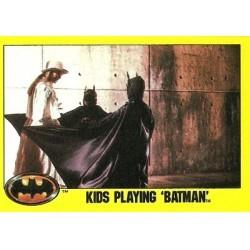 1989 Batman The Movie Series 2 Topps KIDS PLAYING 'BATMAN' #221