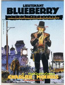 LIEUTENANT BLUEBERRY, TPB, GN, 1st, Moebius, 1991, NM , A Yankee named, Charlier