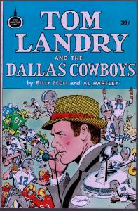 Tom Landry and the Dallas Cowboys - .39 Cent Cover - 1973