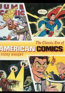 CLASSIC ERA OF AMERICAN COMICS HARDOVER-NICKY WRIGHT FN