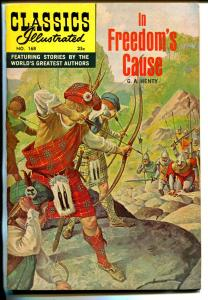 Classics Illustrated #168 1969-Gilberton-in Freedom's Cause-No HRN-Crandall-VF+