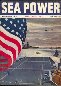 Sea Power 11/1944-American Flagcover-WWII pix & info-violent action-Navy Day-VG