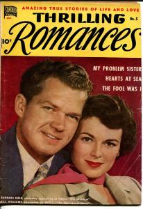 Thrilling Romances #5 1949-Standard-Barbara Hale-Bill Williams-Gretna Green-VG