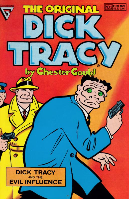 Dick Tracy and the Evil Influence  1990 Reprint by Gladstone Publishing