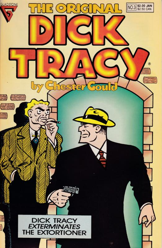 Dick Tracy Exterminates the Extortioner. 1990 Reprint by Gladstone Publishing