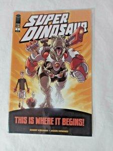 Super Dinosaur #1 first appearance! Robert Kirkman show on Amazon! 2011 NM