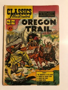 CLASSICS ILLUSTRATED 72 Oregon Trail Parkman HRN 73 (FIRST EDITION) VG-