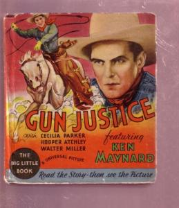 GUN JUSTICE CARL LAEMMLE KEN MAYNARD #776 BLB-HARDCOVER VG