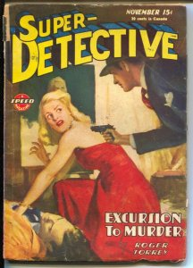 Super-Detective 11/1945-WWII era issue-hardboiled pulp fiction-Roger Torrey-VG-