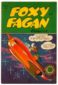 FOXY FAGAN #6 (Spring 1948) * VG/FN * Early & Excellent Harvey Eisenberg Art!!