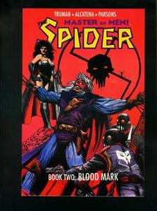 THE SPIDER BOOK TWO: BLOOD MARK-1991 PULP HERO COMIC VF/NM