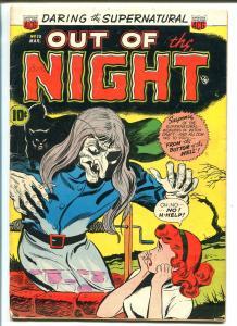 OUT OF THE NIGHT #13 1953-ACG-BIZARRE COVER-SKULLS-SNAKES-TERROR-HORROR-vg