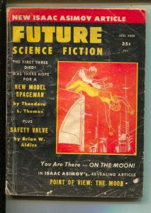 Future Science Fiction 8/1958-Isaac Asimov-Brian W Aldiss Safety Valve-pulp...