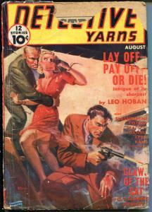 DETECTIVE YARNS 08/1939-WEIRD MENACE-SPICY-BOUND BABE-FLEMING-ROBERTS-good minus