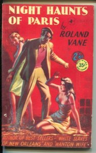 Night Haunts of Paris #51 1951-Archer Books-Roland Vane-spicy pulp thrills-VG
