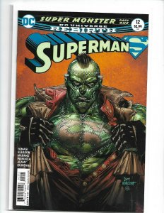 Superman #12 DC Rebirth Frankenstein's Monster Agent of SHADE Lois Lane nw101