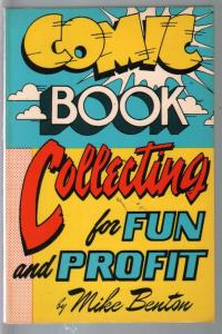 Comic Book Collecting For Fun & Profit  #3 1984-Mike Benton-photos-FN+
