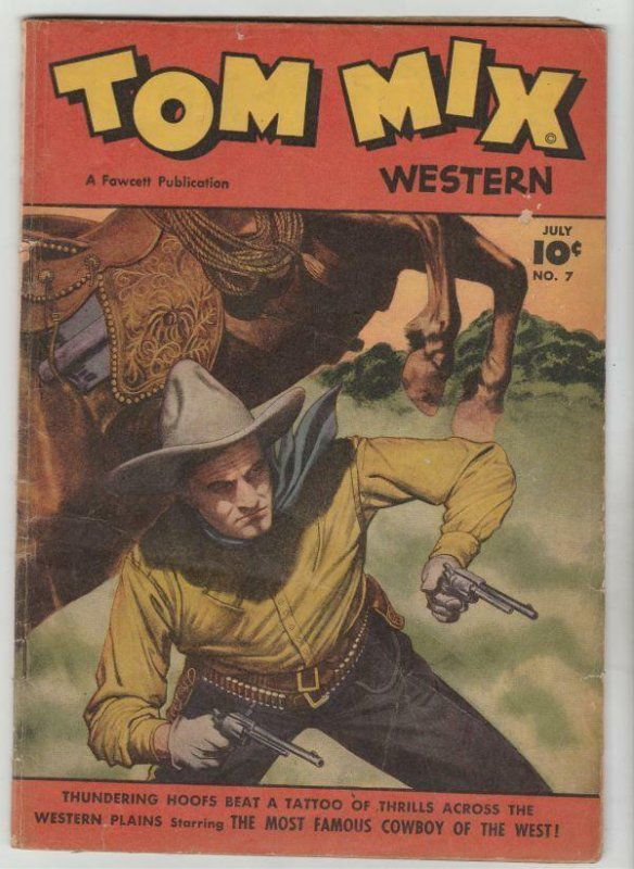 Tom Mix Western #7 (Jul-48) VG+ Affordable-Grade Tom Mix