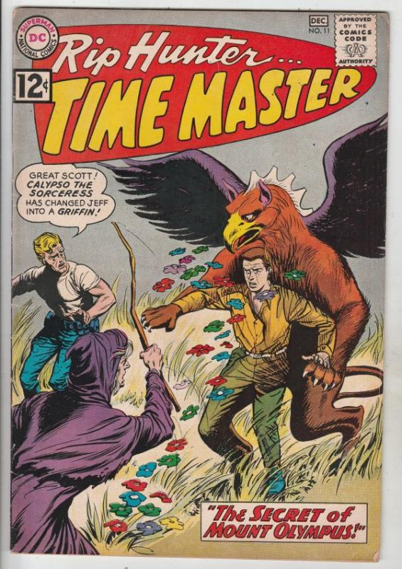 Rip Hunter Time Master #11 (Dec-62) VF High-Grade Rip Hunter, Jeff, Bonnie, C...