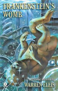 Frankenstein's Womb (Warren Ellis'…) #1 VF/NM; Avatar   save on shipping - detai
