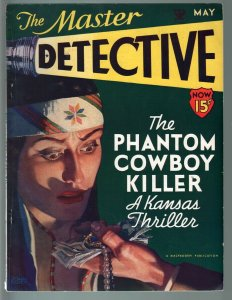 MASTER DETECTIVE MAY 1934-INDIAN BABE TEMPTED WITH MONEY AND JEWELS!-CRIME FN