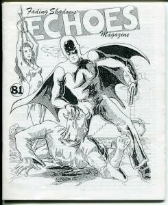 Echoes #81 1995 pulp collector fanzine-G-8-Phantom Detective-Capt Danger-NM