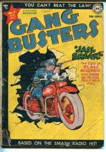 Gang Busters #4 1948-DC Comics-motorcycle-jail break-Capt Tootsie-CC Beck-GOOD