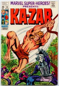 Marvel Super-Heroes #19  HIGHER GRADE  Ka-Zar; Barry Smith cover;  G.A. Human To