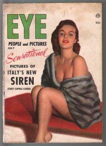 Eye 7/1954-Atlas-Cheesecake-Exploitation-Sophia Loren-Kim Novak-VG+