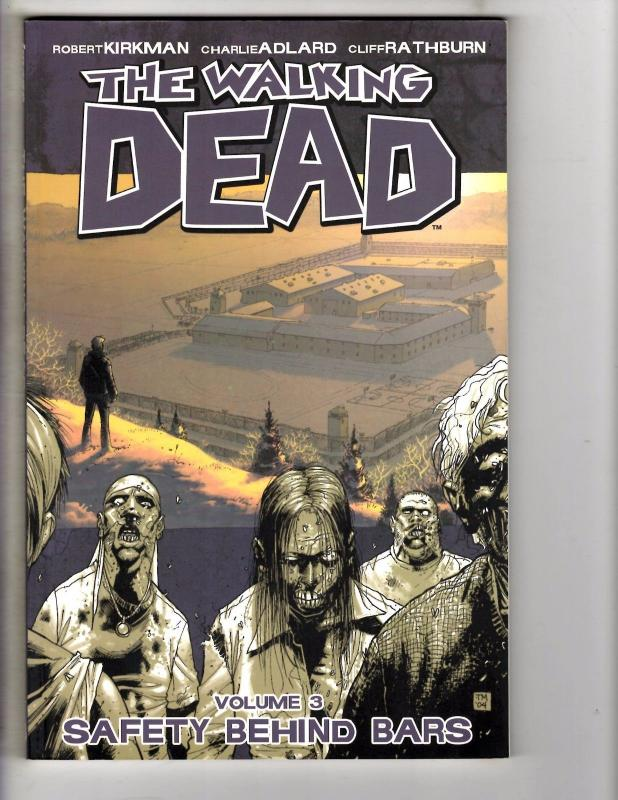 The Walking Dead Vol 3 Safety Behind Bars Image Comics Graphic Novel 1st Prt AK1