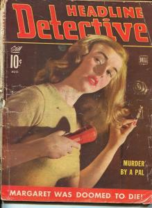HEADLINE DETECTIVE-AUG 1943-SPICY-MURDER-KIDNAP-RAPE-PAGANO COVER-fr/good FR/G