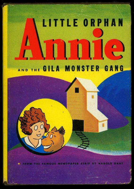 Little Orphan Annie and the Gila Monster Gang w/ dust jacket Whitman #2302