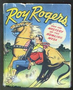 Roy Rogers and The Mystery of The Howling Mesa #1448-1948-Big Little Book-VG