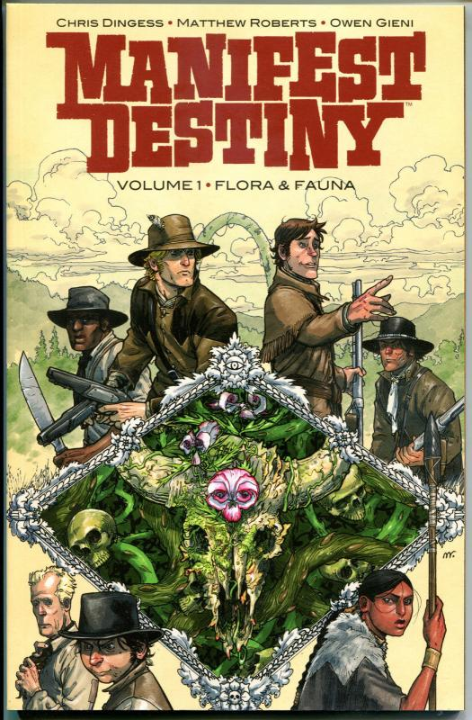MANIFEST DESTINY gn, NM, Lewis Clark Expedition, Monsters, Dingess, 2014, 1st
