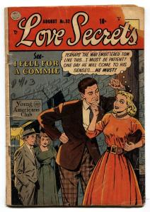 LOVE SECRETS #32--1953--FIRST ISSUE--I FELL FOR A COMMIE!--GOLDEN AGE- G