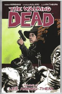 The Walking Dead TPB Vol 12 Life Among Them (Image) - New!