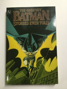 Greatest Batman Stories Ever Told First 1st Print Tpb Softcover Sc Nm Dc Comics