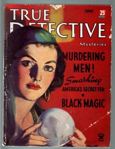 TRUE DETECTIVE MYSTERIES JUN 1935-CRYSTAL BALL-BLACK MAGIC-VOODOO-CRIME MAG G